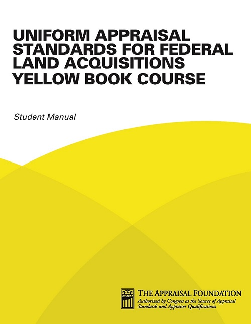 Yellow Book; Yellow Book Courses; Yellowbook courses; Uniform Appraisal Standards for federal land acquisitions yellow book course