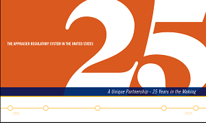 New! The Appraiser Regulatory System in the United States: A Unique Partnership 25 Years in the Making
